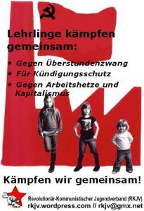 Lehrlinge gegen Verschlechterungen der Arbeitsbedingungen und gegen den Kapitalismus!