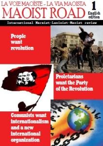 Die Nullnummer der Maoist Road erschien letzten Sommer. Noch im Mai/Juni 2011 soll nun die Englische Ausgabe der Nr.1 vorliegen die Beiträge zu internationalen Treffen, etc. sammelt und behandelt.